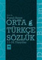 Orta Türkçe Sözlük 11-16. Yüzyıllar