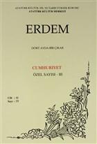 Erdem Atatürk Kültür Merkezi Dergisi Sayı : 33 Ocak 1999 (Cilt 11) Cumhuriyet Özel Sayısı - 3