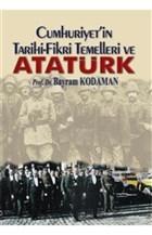 Cumhuriyet'in Tarihi-Fikri Temelleri ve Atatürk