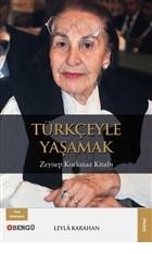 Türkçeyle Yaşamak