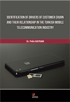 Identification Of Drivers Of Customer Churn And Their Relationship In The Turkish Mobile Telecommunication Industry
