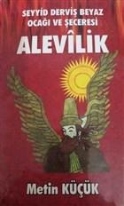 Alevilik - Seyyid Derviş Beyaz Ocağı ve Şeceresi