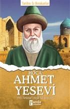 Hoca Ahmet Yesevi - Tarihte İz Bırakanlar