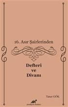 16. Asır Şairlerinden Defteri ve Divanı