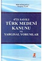 4271 Sayılı Türk Medeni Kanunu ve Yargısal Yorumlar
