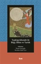 Taşköprülüzade'de Bilgi, Bilim ve Varlık