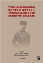 Türk Jandarmasında Reform Süreci: Yüzbaşı Sarrou'nun Hatıratını Anlamak