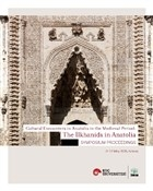 Cultural Encounters in Anatolia in The Medieval Period: The Ilkhanids in Anatolia Sypmposium Preceedings - Orta Çağ'da Anadolu'da Kültürel Karşılaşmal