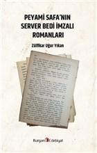 Peyami Safa'nın Server Bedı İmzalı Romanları