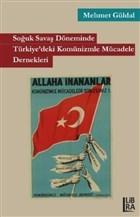 Soğuk Savaş Döneminde Türkiye'deki Komünizmle Mücadele Dernekleri