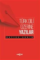 Türk Dili Üzerine Yazılar