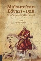 Makami'nin Edvarı - 1518