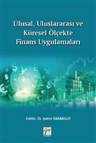 Ulusal, Uluslararası ve Küresel Ölçekte Finans Uygulamaları