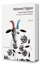 Mehmet Uygun: Yeryüzü Zevkleri Bahçesi