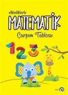Etkinliklerle Matematik - Çarpım Tablosu