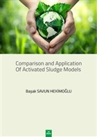 Comparison and Application of Activated Sludge Models