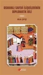 Osmanlı Safevi İlişkilerinin Diplomatik Dili