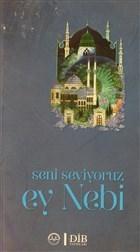 Diyanet Kültür Serisi - Seni Seviyoruz Ey Nebi