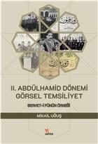 2. Abdülhamid Dönemi Görsel Temsiliyet