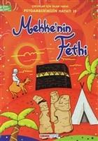 Mekke'nin Fethi - Çocuklar İçin İslam Tarihi