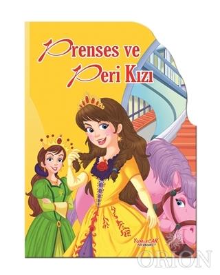 Prenses ve Peri Kızı - Şekilli Kitaplar