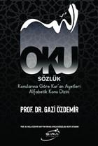 Oku Sözlük - Konularına Göre Kur'an Ayetleri Alfabetik Konu Dizini