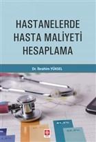 Hastanelerde Hasta Maliyeti Hesaplama