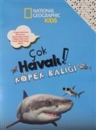 Çok Havalı Köpek Balığı - National Geographic Kids