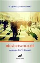 Bilgi Sosyolojisi Açısından Din ve Zihniyet