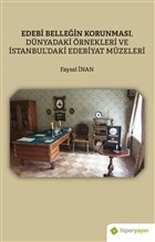 Edebi Belleğin Korunması, Dünyadaki Örnekleri ve İstanbul'daki Edebiyat Müzeleri