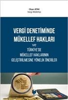 Vergi Denetiminde Mükellef Hakları ve Türkiye'de Mükellef Haklarının Geliştirilmesine Yönelik Öneriler