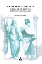Platon ve Aristoteles'te Varlık, Dil, ve Düşünce, Bağlamında Kavramlar