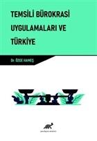 Temsili Bürokrasi Uygulamaları ve Türkiye