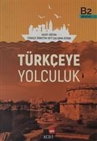 Türkçeye Yolculuk B2 Çalışma Kitabı