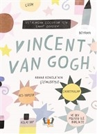 Vincent Van Gogh - Ustalardan Çocuklar İçin Sanat Dersleri