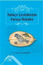 Türkçe Çevirileriyle Farsça Öyküler