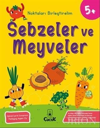 Sebzeler ve Meyveler - Noktaları Birleştirelim (5 Yaş)