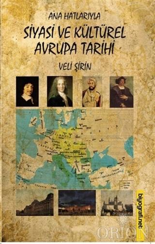Ana Hatlarıyla Siyasi ve Kültürel Avrupa Tarihi