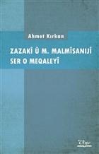 Zazaki u M. Malmisaniji Ser o Meqaleyi