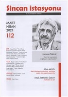 Sincan İstasyonu Edebiyat Dergisi Sayı: 112 Mart - Nisan 2021