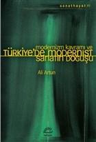 Modernizm Kavramı ve Türkiye'de Modernist Sanatın Doğuşu