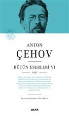Anton Çehov - Bütün Eserleri 6