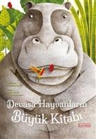 Devasa Hayvanların Büyük Kitabı - Minik Hayvanların Küçük Kitabı