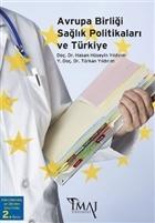 Avrupa Birliği Sağlık Politikaları ve Türkiye