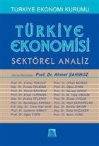Türkiye Ekonomisi - Sektörel Analiz