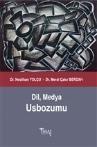 Dil, Medya Usbozumu