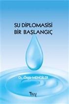 Su Diplomasisi Bir Başlangıç