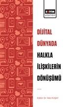 Dijital Dünyada Halkla İlişkilerin Dönüşümü
