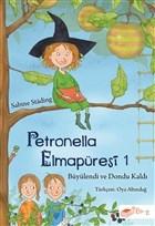 Petronella Elmapüresi 1-Büyülendi ve Dondu Kaldı