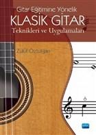 Gitar Eğitimine Yönelik Klasik Gitar Teknikleri ve Uygulamaları